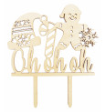 """""""Oh oh oh"""" wood cake topper"""